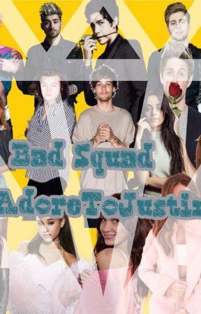Bad Squad by AdoreToJustin