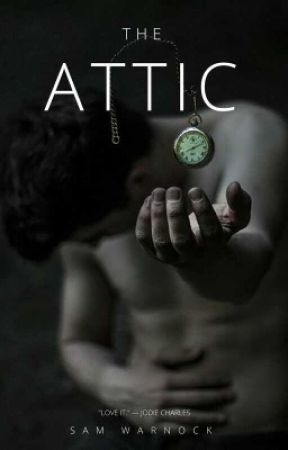 The Attic  by Storyteller-swarnoxk