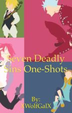 Seven Deadly Sins one-shots (REQUESTS CLOSED) by XWolfGalX