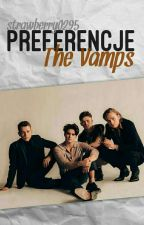 The Vamps ~ Preferencje  by strawberry0295
