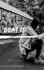 Beat it   brustoff, kellic, sysack y frerard  by MaliaGS