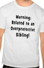 My over protective brothers by cheesecakeLOL1998