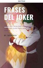 Frases Del Joker by Tateadrien