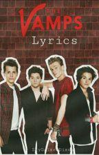 The Vamps Lyrics by SkyGrimesDixon