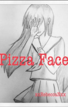 Pizza Face ✔️ by xxRebeccaNxx