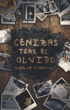 Cenizas tras el olvido [Resubida] by Polillas