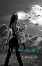 The Awakening by iamtheriottt