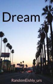Dream by RandomEishly_urs