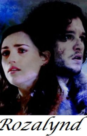 Rozalynd. (Jon Snow/Game of Thrones Fan Fiction) by LaceyDixon_