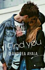 I Find You ! © by Andrea_xiO