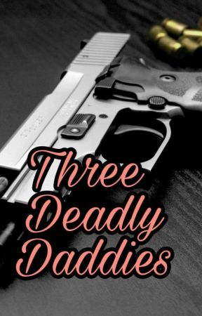 three deadly daddies by HarleyQuinn8108