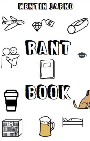 Rant Book by Sotopathe