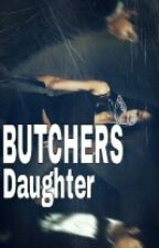 Butcher's daughter by whiteCareless