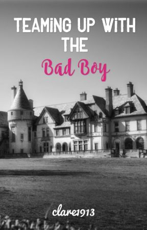 Teaming Up With The Bad Boy by clare1913