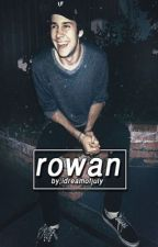 ROWAN •dobrik• by IDreamOfJuly