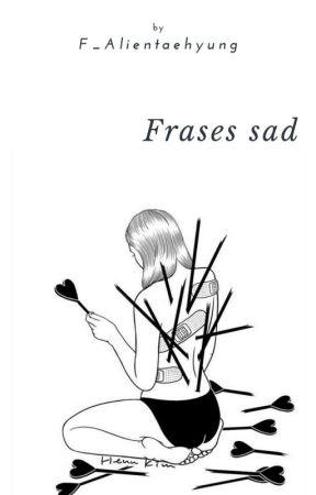 Frases Sad Te Critican Wattpad