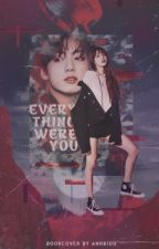 (BANGPINK) (LIZKOOK) EVERYTHING WERE YOU by lizforever_1306
