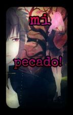 mi pecado!                                 (sasusaku (•̀ᴗ•́)و ̑̑) by CerezoRojo19