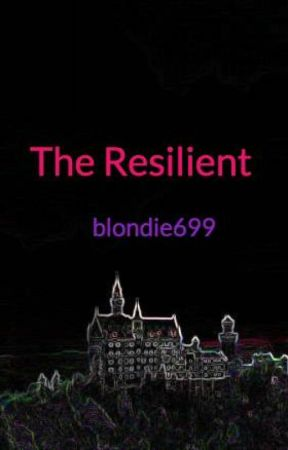 The Resilient by blondie699