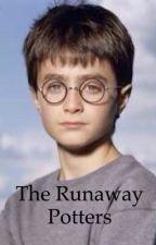 The Runaway Potters by WizardingDemi-God01