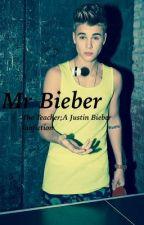 The Teacher ( Justin Bieber Fanfiction ) by kendalljxnner