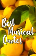 Best Musical Quotes by modestvenus