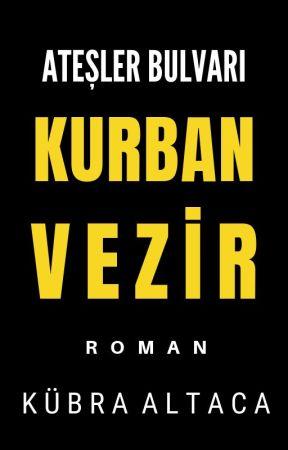 Ateşler Bulvarı Kurban Vezir (AB #1) by AltacaYazar