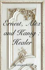 Ernest, Alex, and Kanig : Healer (#2) by newyorkseoul