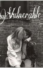 Vulnerable (Harry Styles Fanfic) by GreaserLou