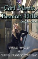 Girl Meets Beacon Hills || TW + GMW by riarkle-5sos
