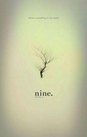 nine.  by -seriouslykidding