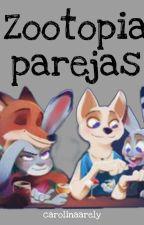 """zootopia """"Parejas""""(completo) by carolinaarely"""
