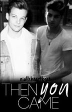 Then you came ➸ Zouis by niallsheartbeat