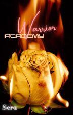 Warrior Academy by SeraJay