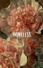 HOMELESS  by jhoeseoks