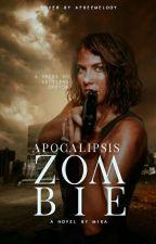 Apocalipsis Zombie [Zodiaco]© by KINNEYDADDY