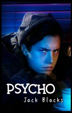 Psycho by Jacks_Blacks