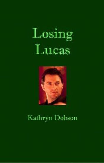 Losing Lucas