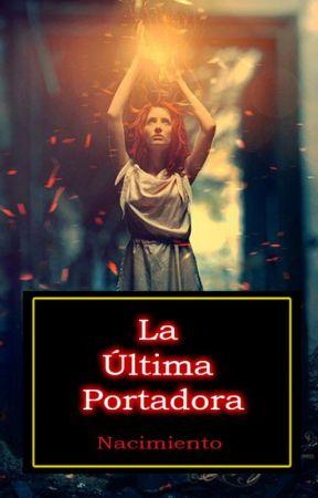 La Última Portadora by Leonore40k