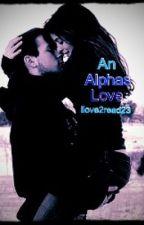 An Alphas Love by ilove2read23