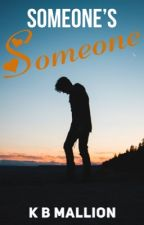 Someone's Someone ✨#1 REACHED IN SOLITUDE RANKINGS ✨ by KBMallion