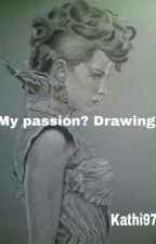 My Passion? Drawing! (German) by Kathi975