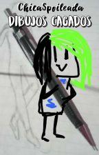 dibujos cagados + blog by ChicaSpoileada