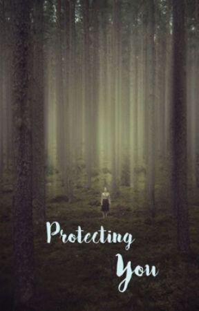 Protecting You by JacqTheWriter