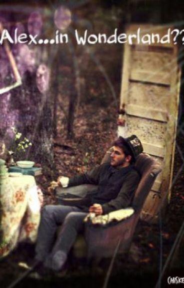Alex...in Wonderland??  [BoyxBoy]