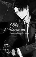 Mr. Ackerman (Levi × reader) by Clout_Yoongi