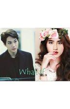 What If by Han-YuRa