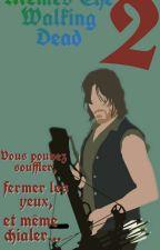 Mêmes The Walking Dead 2 by Wolfixon