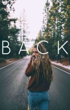 Back to you by ibrabelle
