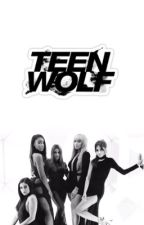 Teen Wolf | Fifth Harmony/you by im_a_MCnugget